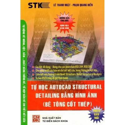 Mua Tự Học Autocad Structural Detailing Bằng Hình Ảnh (Bê Tông Cốt Thép)