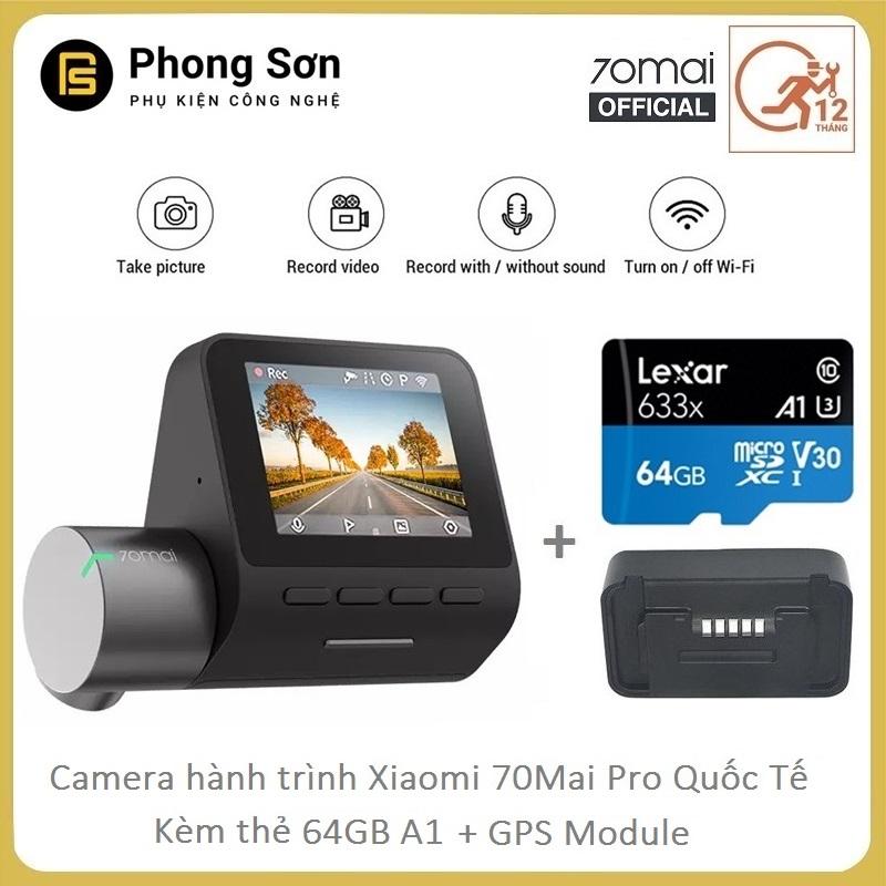 Camera Hành Trình Xiaomi 70mai Dash Camera Pro + Module GPS + Kèm Thẻ A1 64GB Lexar - PHIÊN BẢN QUỐC TẾ ( Full box 100% Tiếng Anh )