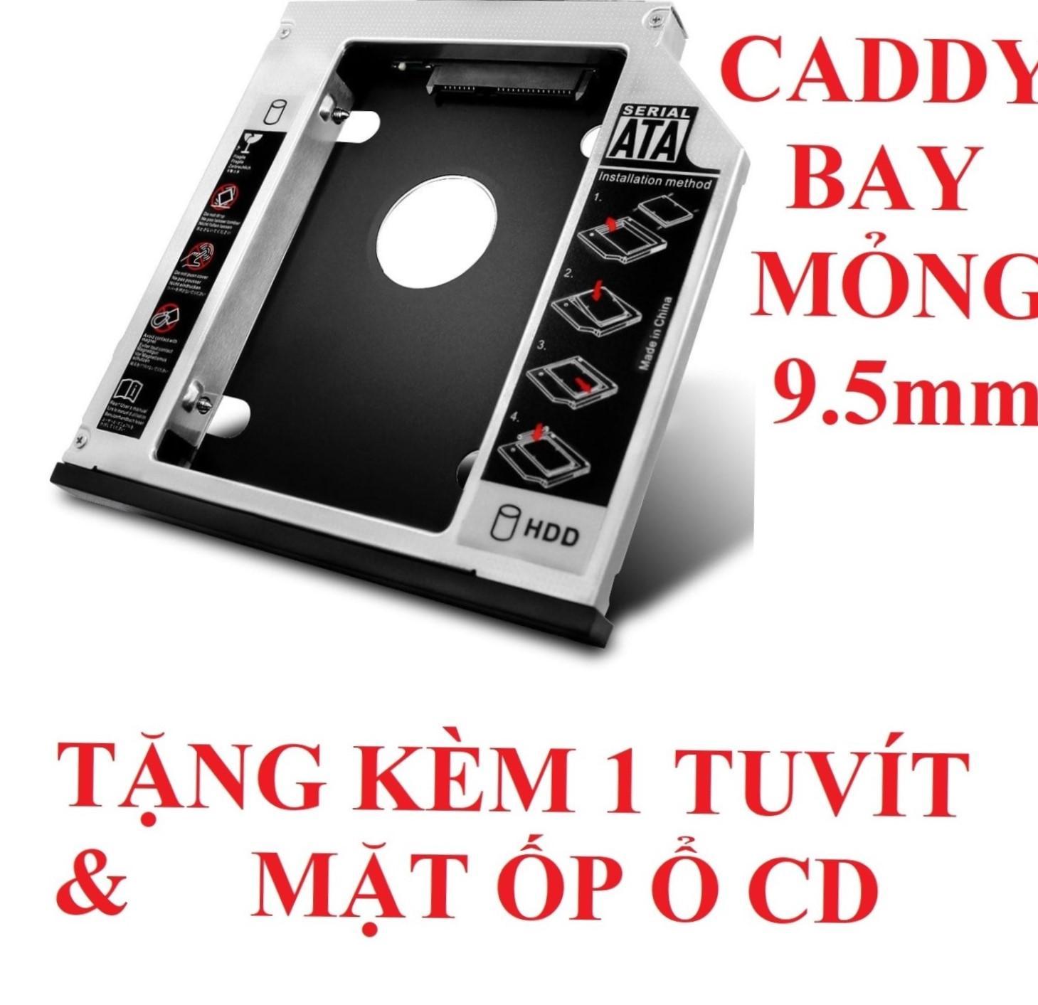 Khay gắn HDD/SSD cổng DVD - Caddy Bay SATA gắn thêm ổ cứng cho Laptop 9.5mm Mỏng - oden0238