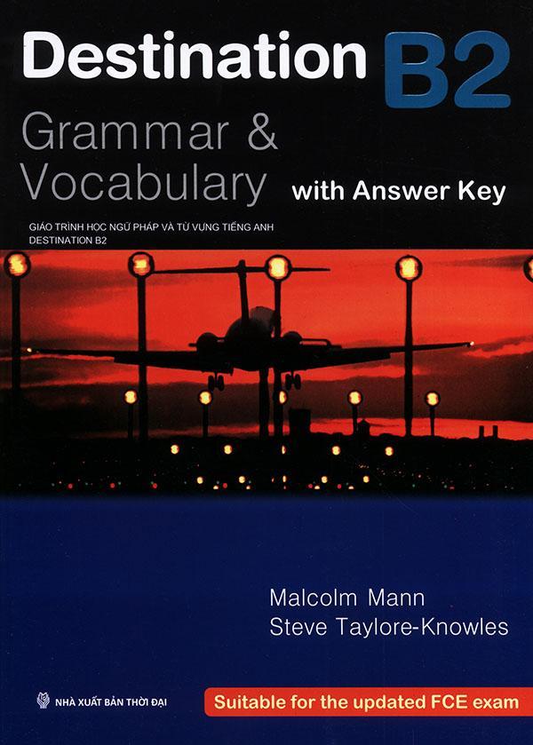 Destination B2 : Grammar & Vocabulary