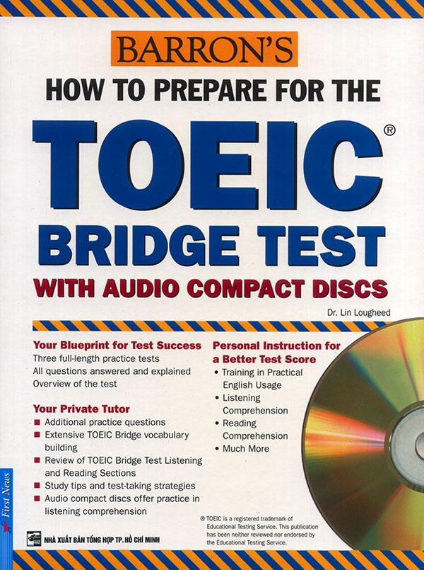 How to prepare for the TOEIC Bridge test (kèm 2 CD)