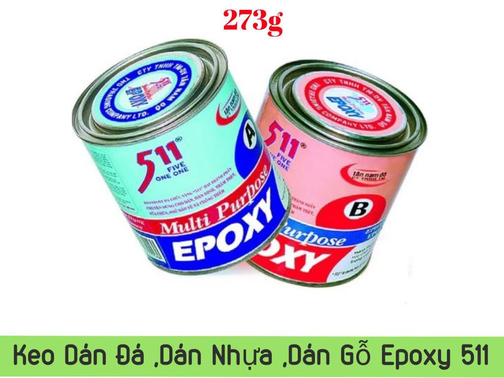 Keo AB Epoxy 511 dán đá, dán nhựa, dán gỗ, dán kim loại 273g
