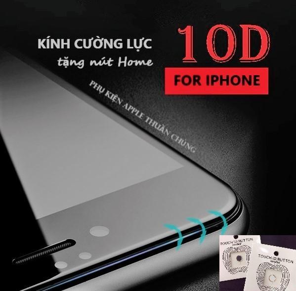 Kính cường lực 10D full màn hình Iphone 6,6s,7,8,x,6p,6sp,7p,8p,X ( vui lòng chọn đúng dòng điện thoại + màu trong mục Lựa Chọn)