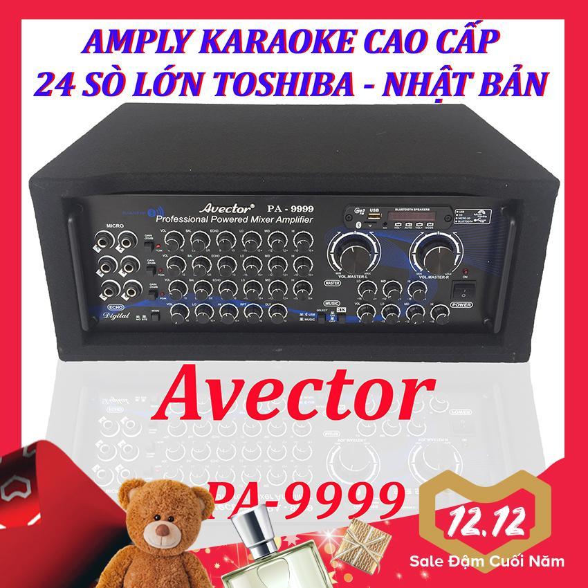 Amply karaoke gia đình - Amply bluetooth - amply sân khấu - amply nghe nhạc cao cấp công suất lớn Avector PA-9999 24 Sò toshiba nhật bản chính hãng