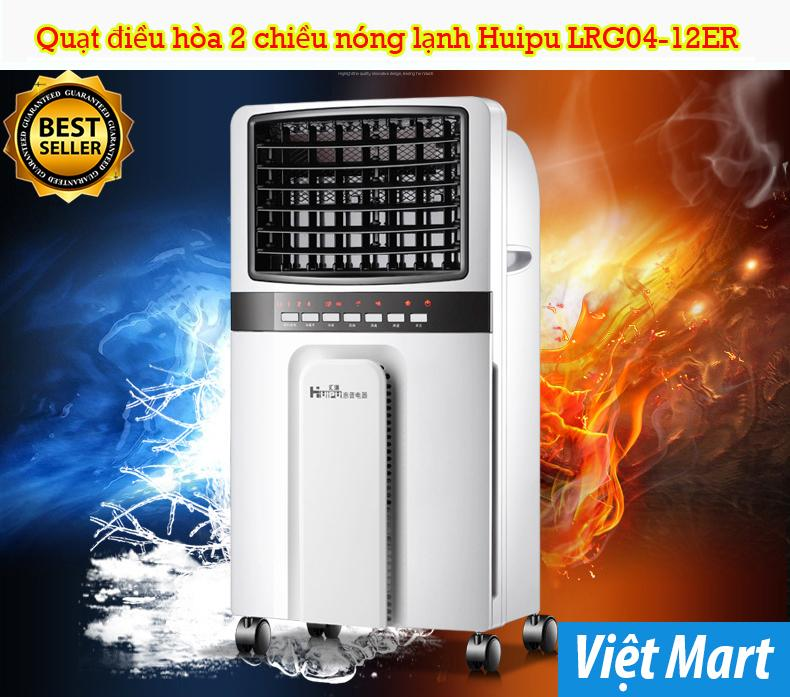 Quạt điều hòa 2 chiều nóng lạnh Huipu LRG04-12ER