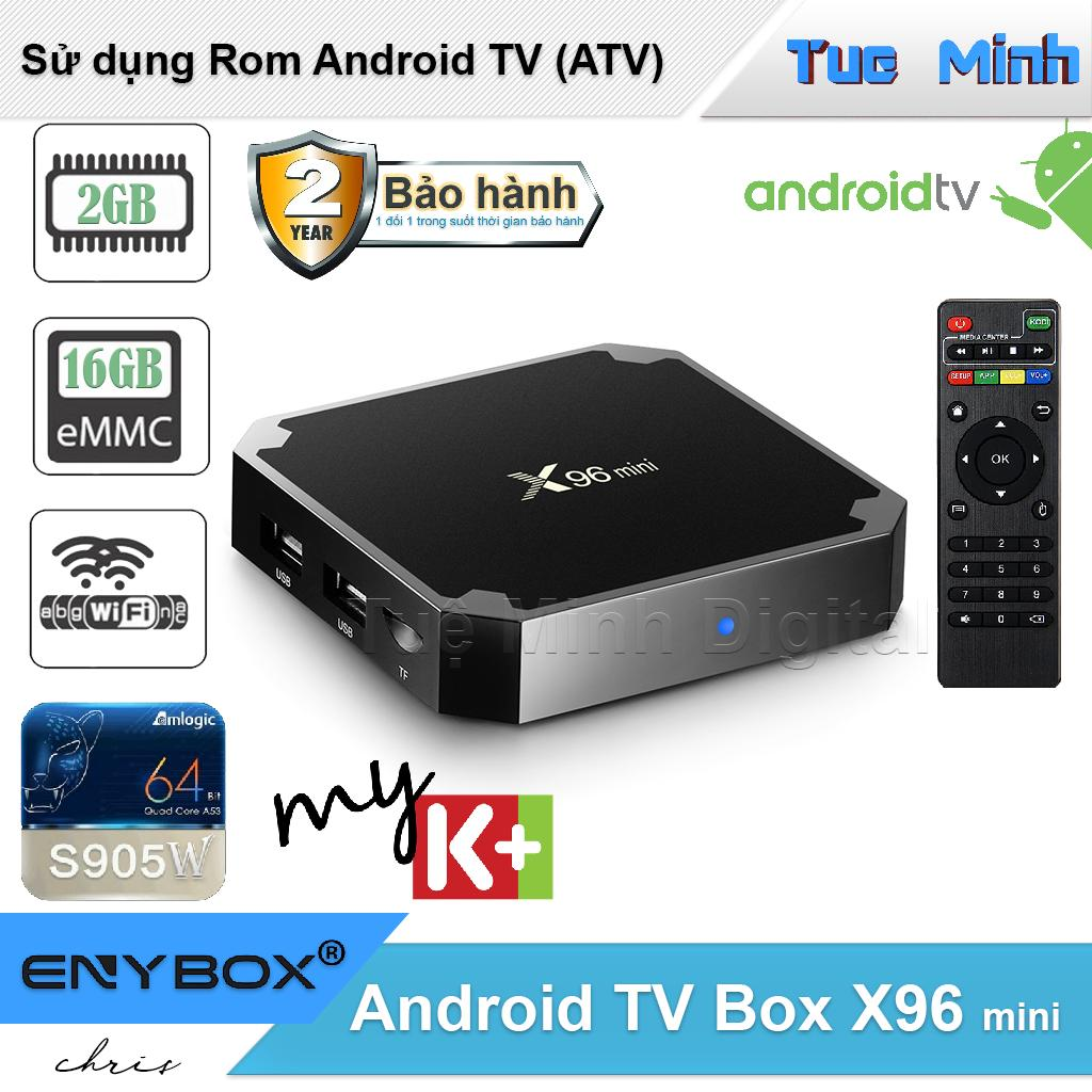 Android TV Box X96 mini 2G ram và 16G bộ nhớ trong - BH2 năm, AndroidTV, MyK+