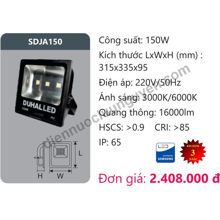 Đèn Pha Led 150W Duhal Sdjd150