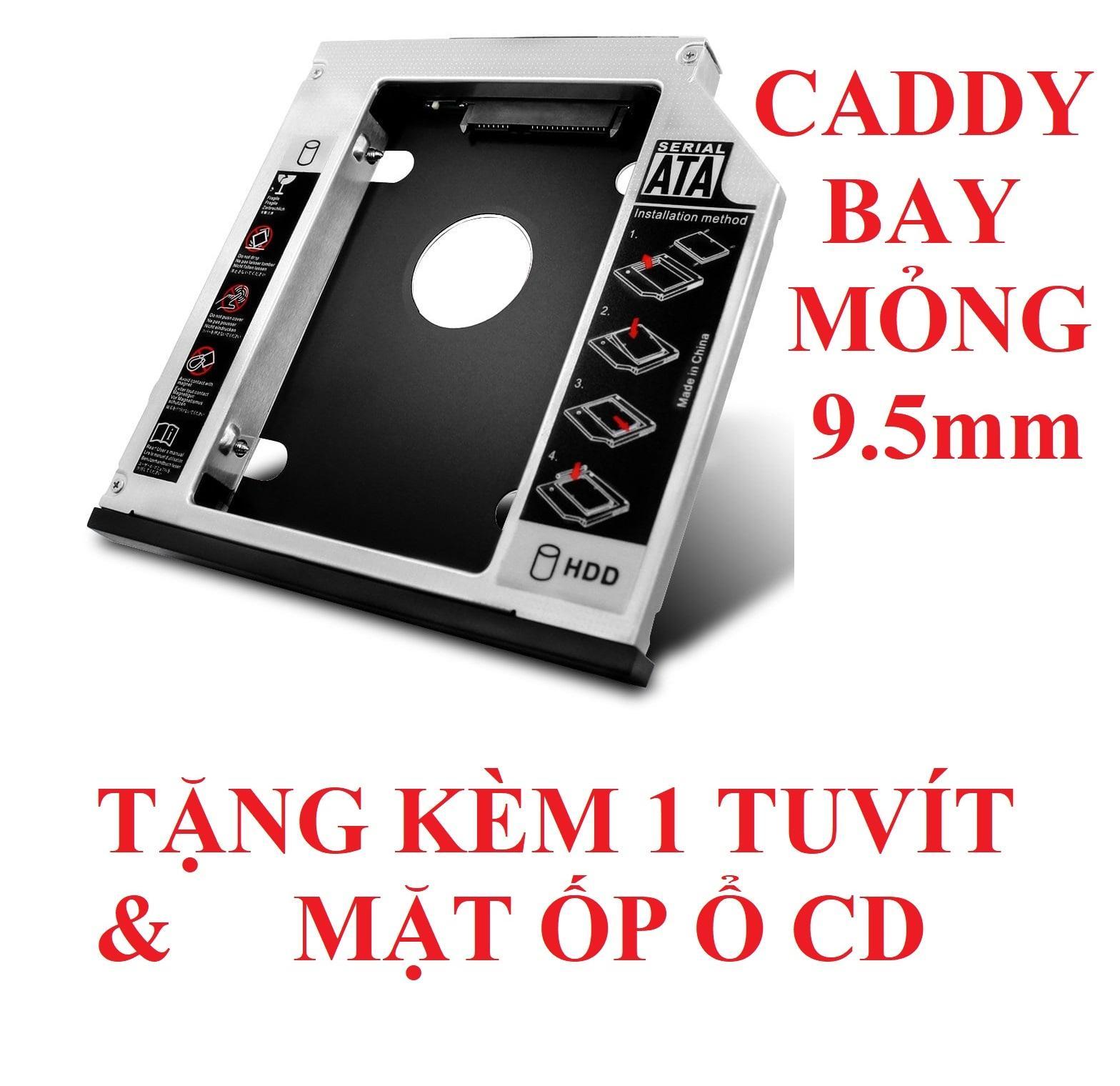 Khay gắn HDD/SSD cổng DVD - Caddy Bay SATA gắn thêm ổ cứng cho Laptop 9.5mm Mỏng - oden0240