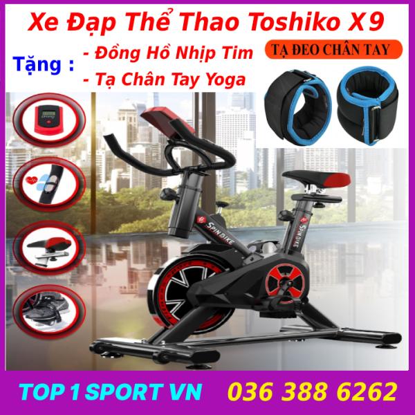Xe đạp tập thể dục thể thao tập gym tại nhà Toshiko X9 Spinbike tặng tạ đeo chân cao cấp + đồng hồ cảm biến nhịp tim, bảo hành 3 năm