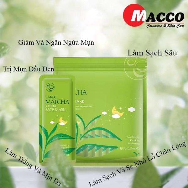Túi 15 gói Mặt nạ ngủ bùn trà xanh tri mụn Matcha LaiKou nhập khẩu