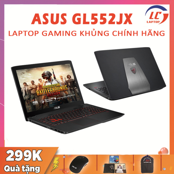 Bảng giá Laptop Chơi Game Asus GL552JX, i5-4200H, VGA Rời Nvidia GTX 950M-4G, Màn 15.6 inch, Laptop Asus, Laptop Gaming Giá Rẻ Phong Vũ