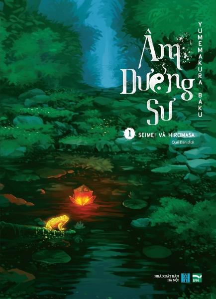 Mua Fahasa - Âm Dương Sư - Tập 1: Seimei Và Hiromasa