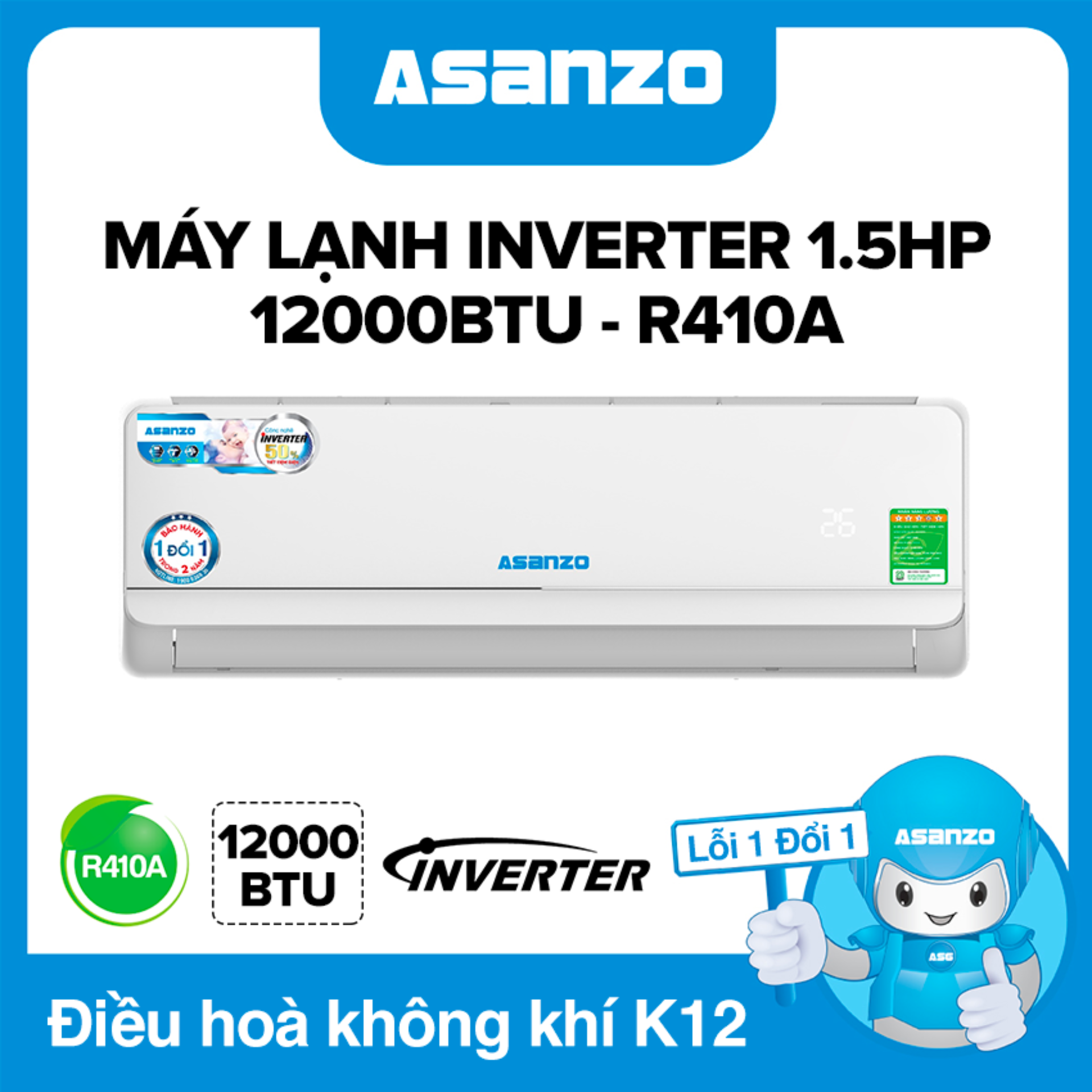 Bảng giá Máy Lạnh Asanzo Inverter K12A 12000BTU (1.5HP) Phù Hợp Diện Tích 16-22m² (Siêu Tiết Kiệm, Làm Lạnh Nhanh, Tự Điều Chỉnh Nhiệt Độ, Lọc Không Khí) Máy lạnh giá rẻ - Bảo Hành 2 Năm Điện máy Pico