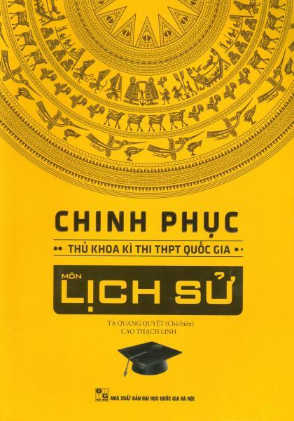 Mua Chinh Phục Thủ Khoa Kì Thi THPT Quốc Gia Môn Lịch Sử