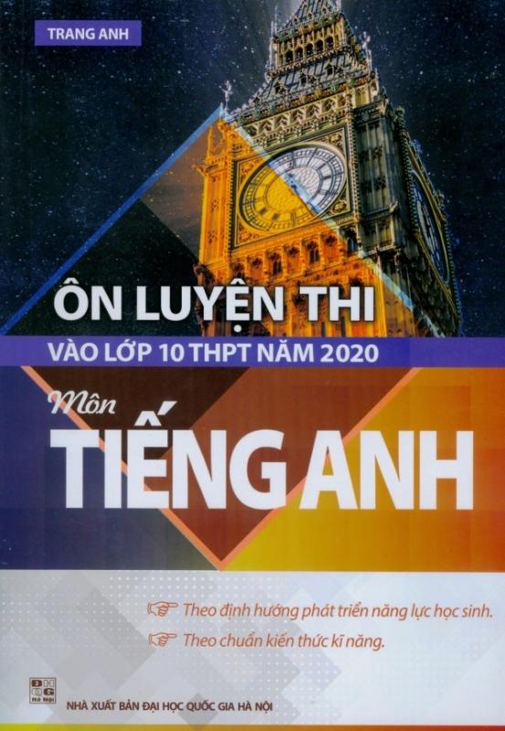 Mua Ôn Luyện Thi Vào Lớp 10 THPT Năm 2020 - Môn Tiếng Anh