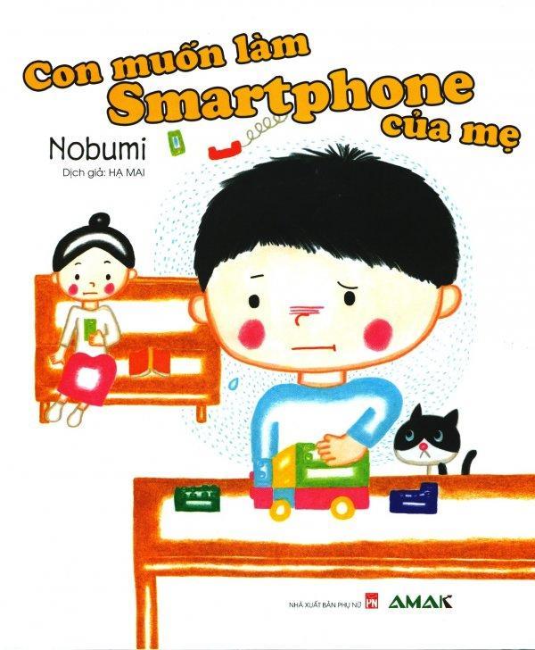 Mua Con Muốn Làm Smartphone Của Mẹ - Nobumi,Hạ Mai