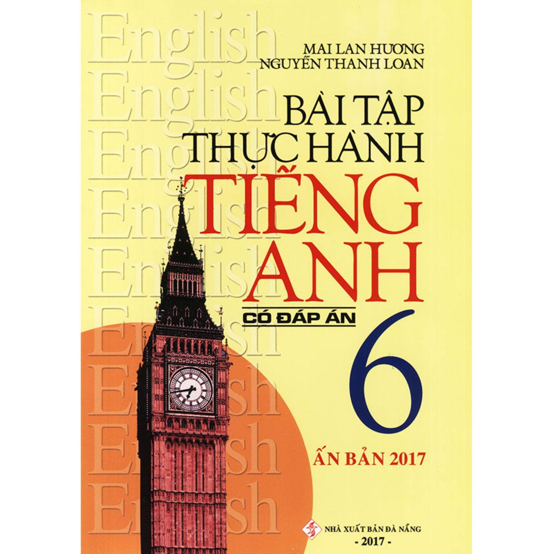 Mua Bài tập thực hành tiếng Anh lớp 6 - Có đáp án - Mai Lan Hương