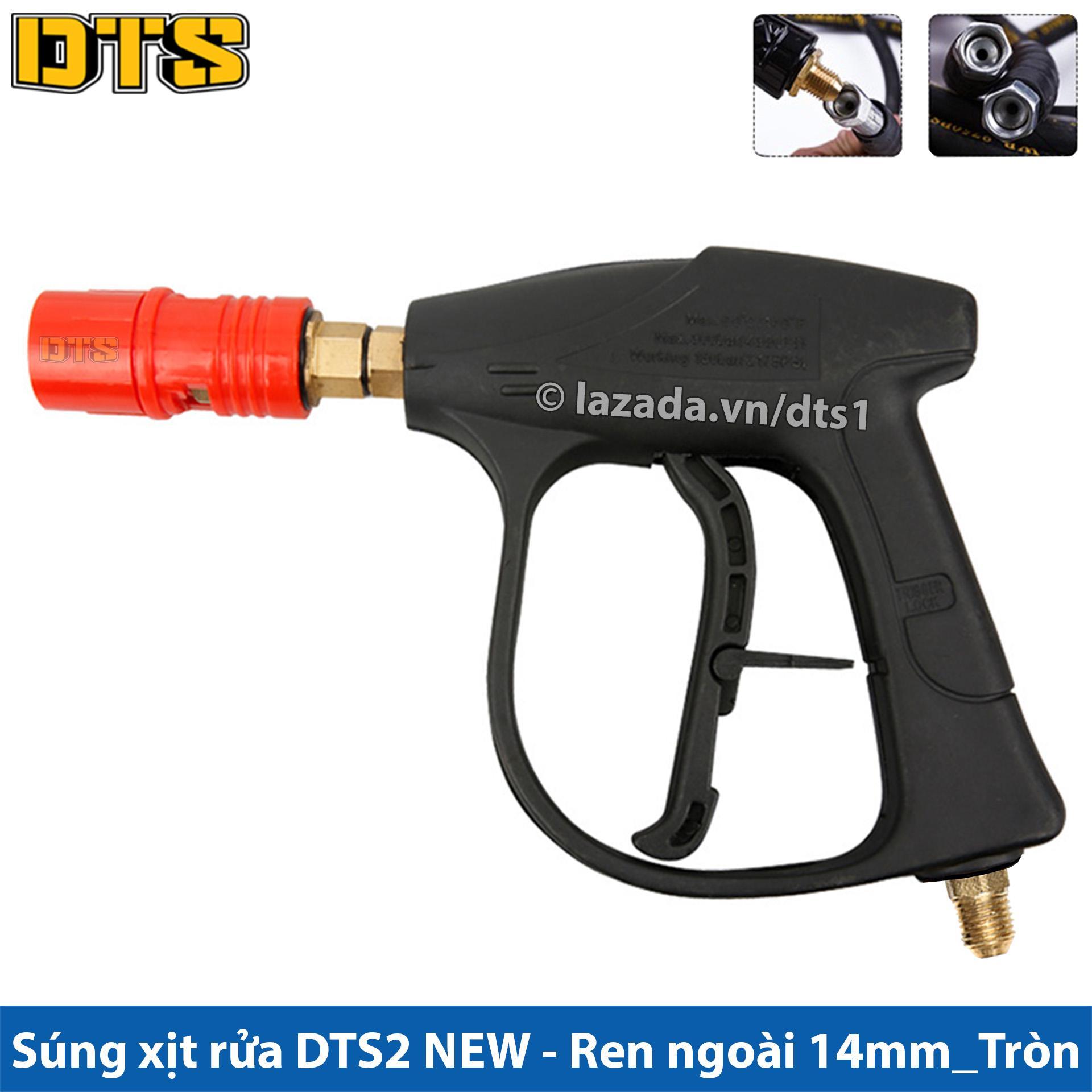 S.úng xịt rửa - s.úng rửa xe DTS2 NEW cho máy xịt rửa cao áp, máy rửa xe áp lực cao - Ren ngoài 14mm_Đầu tròn