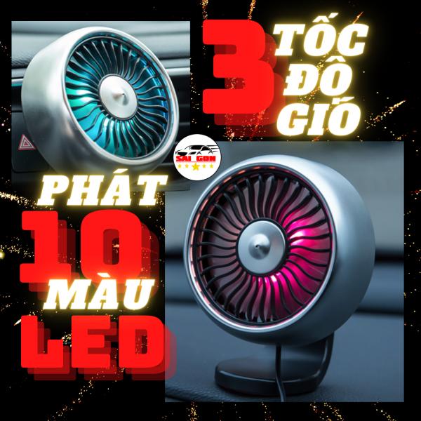 Quạt Mini ô tô cao cấp siêu mát 3 chế độ số, phát ánh sáng Led 10 màu, chỉnh hướng đa chiều, 2 loại chân gắn tùy thích!