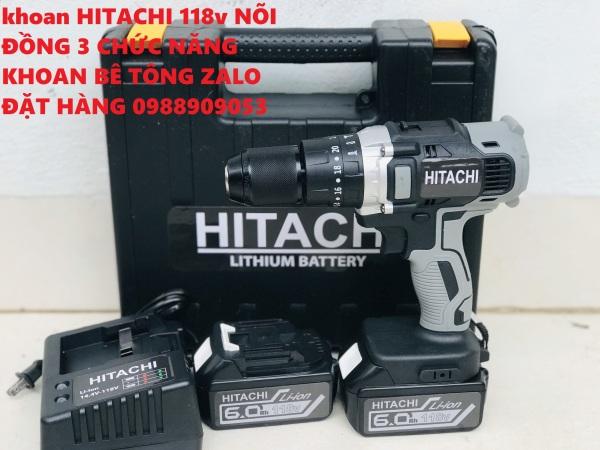 Máy khoan pin Hitachi 118V - Mô tơ 775 - 3 Chức năng KÈM 2 PIN Tặng 1 mũi khoan tường