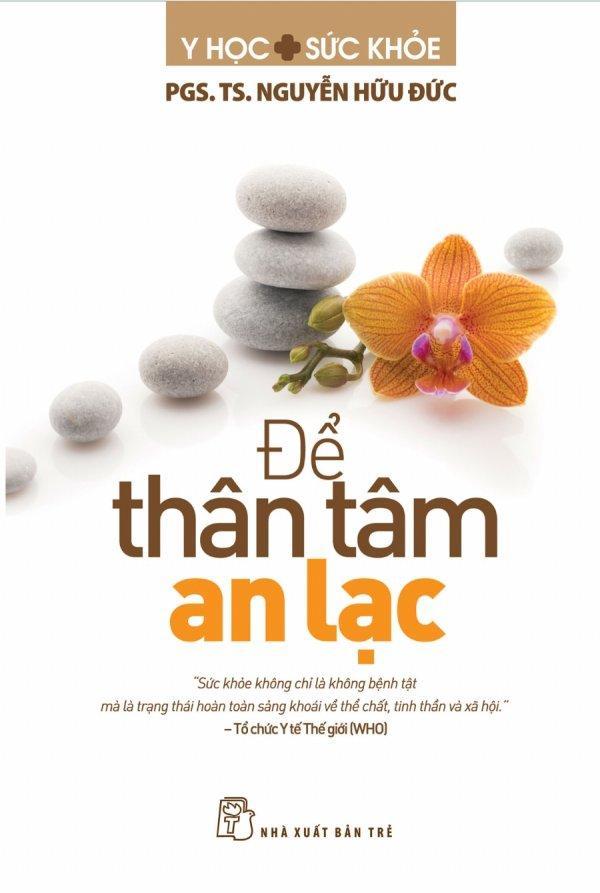 Offer Giảm Giá Để Thân Tâm An Lạc - PGS. TS. Nguyễn Hữu Đức