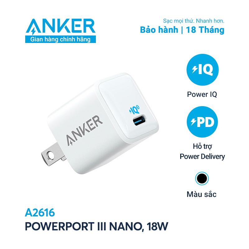 Sạc ANKER PowerPort III Nano 18W 1 cổng USB-C PiQ 3.0 tương thích PD - A2616