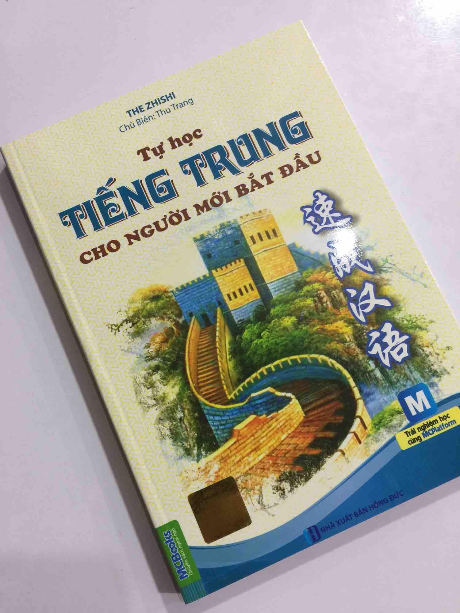 Tự Học Tiếng Trung Cho Người Mới Bắt Đầu (Dùng Kèm App MCBooks) Đang Khuyến Mại Khủng