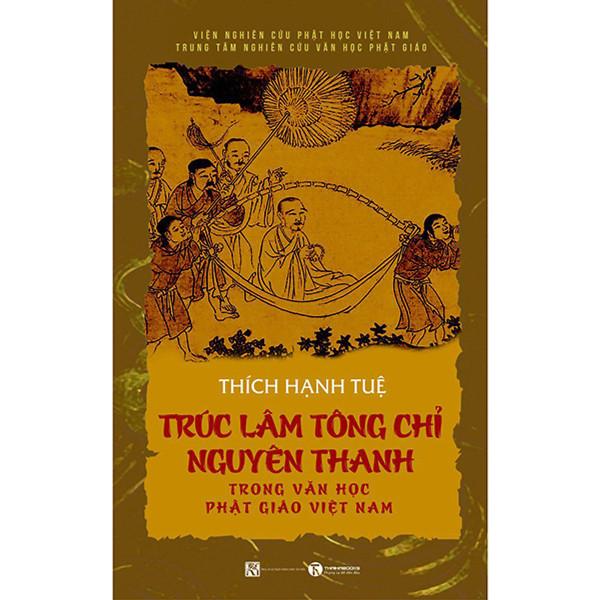 Mua Sách - Trúc Lâm Tông Chỉ Nguyên Thanh