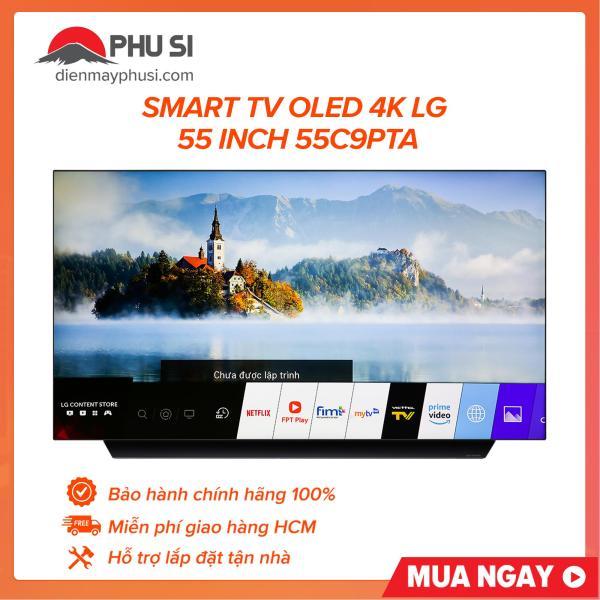 Bảng giá Smart TV OLED 4K LG 55 inch 55C9PTA