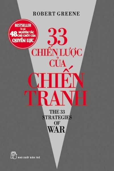 Robert Greene. 33 chiến lược của chiến tranh