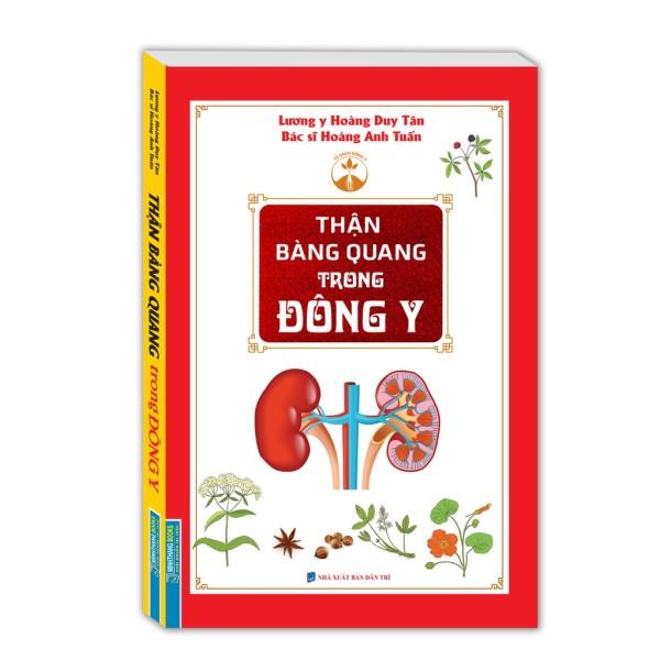 Sách - Thận Bàng Quang Trong Đông Y (Bìa Mềm)