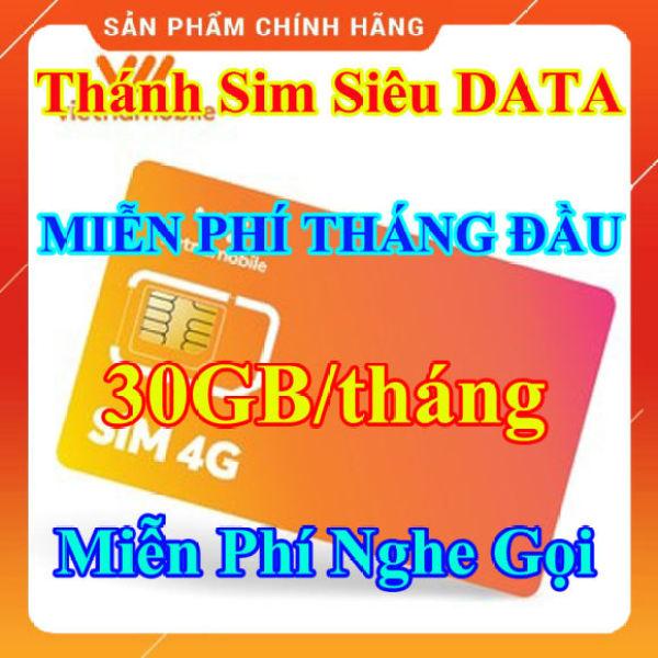 Thánh Sim Siêu Data 4G - Sim 4G Vietnamobile DATA 30GB/tháng - Miễn phí tháng đầu tiên - Miễn Phí Gọi Nội Mạng