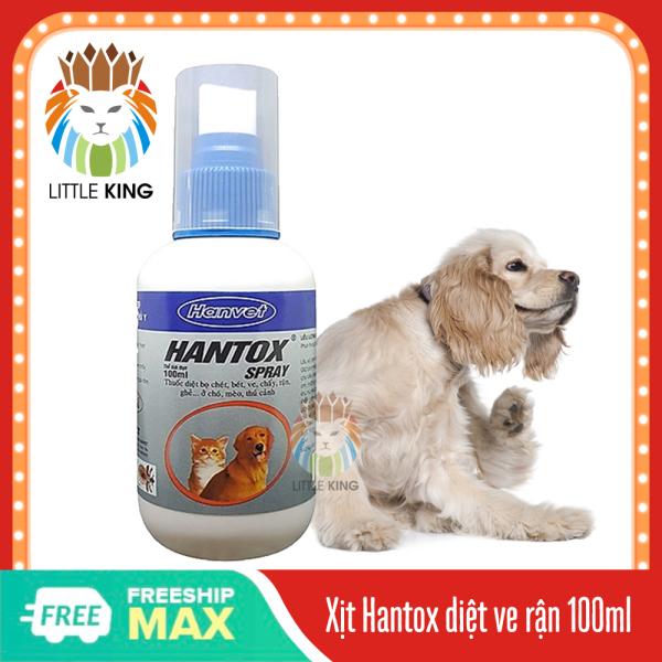 Hantox spray 100ml Chai xịt ngoài da diệt ve rận, bọ chét, ký sinh trùng cho chó mèo, thú cưng Little King pet shop