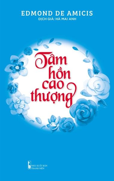 Fahasa - Tâm Hồn Cao Thượng (Tái Bản 2019)