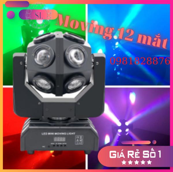 Đèn Moving Head Beam 12 Mắt 7 Màu. Chuyên đèn phòng Karaoke, Bar.