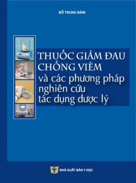 Mua Thuốc giảm đau chống viêm và các phương pháp nghiên cứu tác dụng dược lý - Thư viện sách Y Dược
