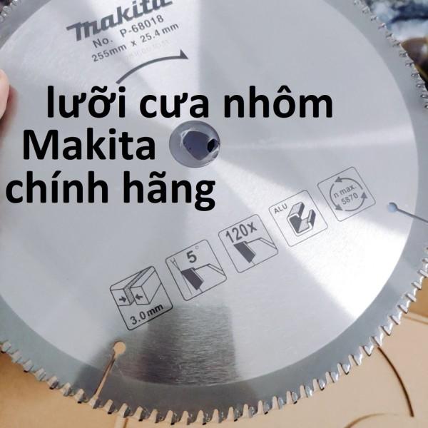 Lưỡi cắt nhôm 120 răng Makita P-68018 255 x 20 x 120T