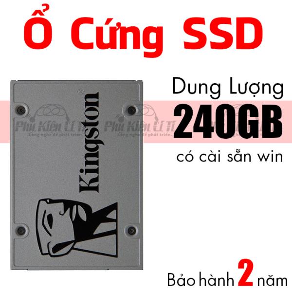 Bảng giá [HCM]Ổ cứng máy tính và laptop  SSD 240GB kingston Bảo Hành 2 Năm  lưu trữ tốc độ cao Phong Vũ