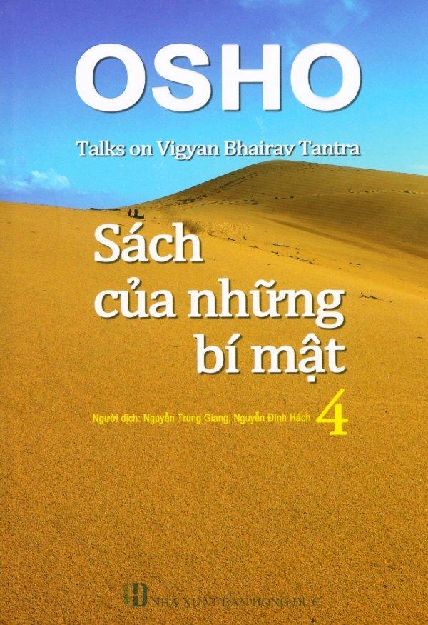 Mua Sách Của Những Bí Mật - Tập 4 - Nguyễn Đình Hách,Nguyễn Trung Giang,Osho