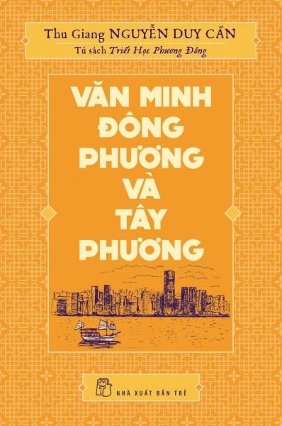 TS Thu Giang - Văn minh Đông Phương và Tây Phương
