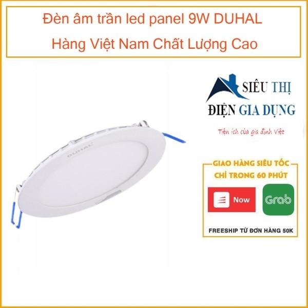 Đèn âm trần led panel 9W DUHAL Hàng Việt Nam Chất Lượng Cao SDGT509