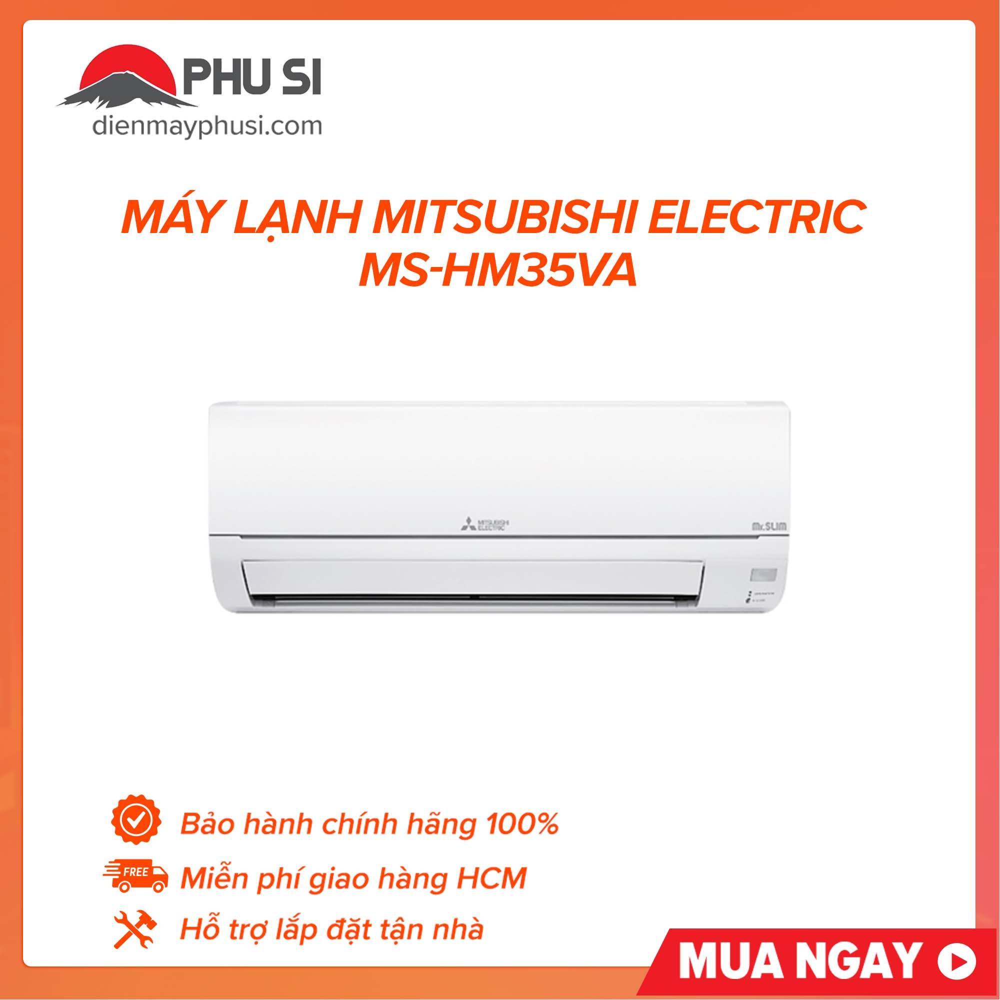 Bảng giá Máy Lạnh Mitsubishi Electric MS-HM35VA