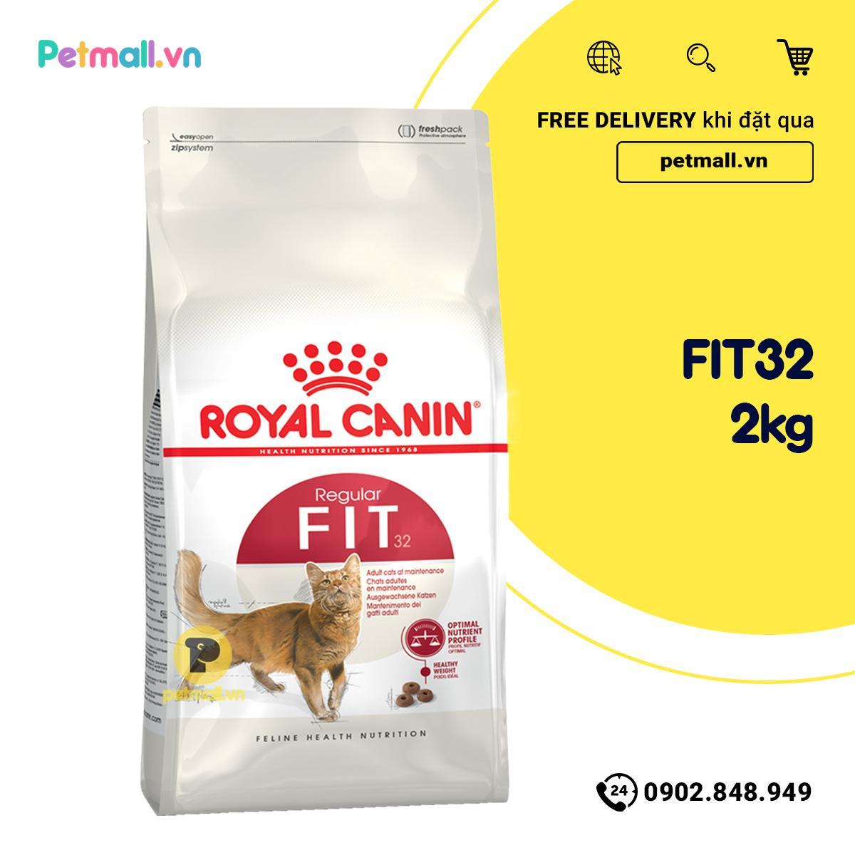 Thức ăn Mèo Royal Canin FIT32 2kg Giá Tiết Kiệm Nhất Thị Trường