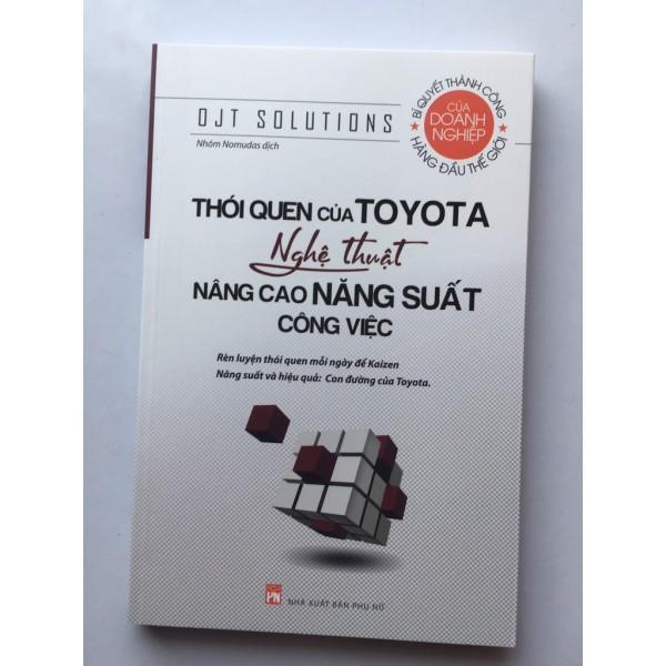 Sách Thói Quen Của Toyota – Nghệ Thuật Nâng Cao Năng Suất Công Việc