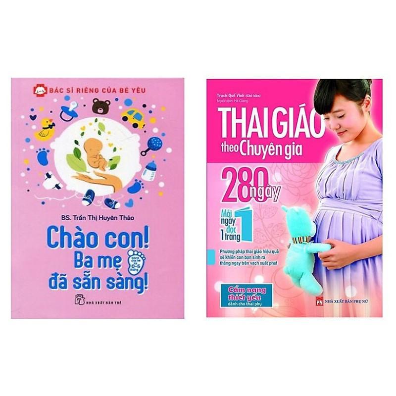 Sách - Combo Chào Con! Ba Mẹ Đã Sẵn Sàng +Thai Giáo Theo Chuyên Gia 280 Ngày Mỗi Ngày Đọc 1 Trang