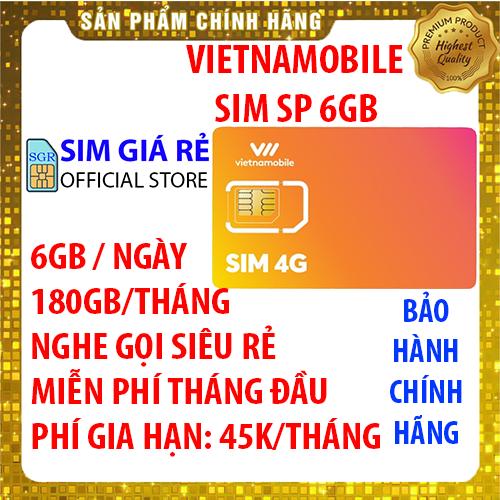 [HCM]Sim 4G Vietnamobile có 180Gb/tháng gói 6Gb/ngày - Đã có sẵn miễn phí sẵn tháng đầu - Shop Sim Giá Rẻ