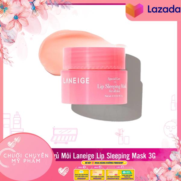 Mặt Nạ Ngủ Dưỡng Ẩm Môi Laneige Lip Sleeping Mask- Giúp Môi Căng Mọng, Hồng Hào, Ẩm Ướt (Minisize 3g) cao cấp