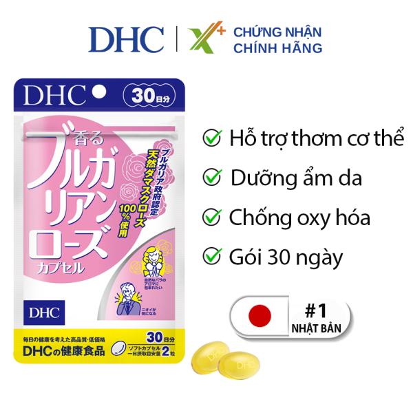 Viên uống hoa hồng DHC Nhật Bản thực phẩm chức năng tạo mùi hương cơ thể bổ sung vitamin E giúp chống lão hóa da 30 ngày XP-DHC-ROS30