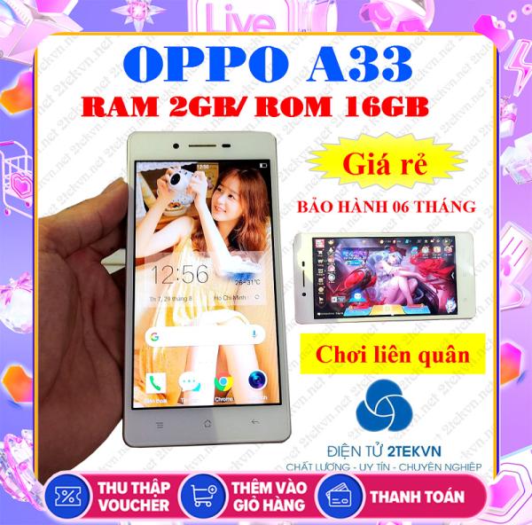 Điện thoại cảm ứng smartphone OPPO A33 RAM 2GB/16GB chính hãng, giá rẻ