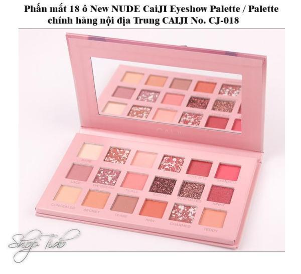 Shoptido - Phấn mắt 18 ô New NUDE CaIJI Eyeshow Palette hàng nội địa Trung CAIJI No. CJ-018 giá rẻ